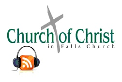 Sermons Preached at the Church of Christ in Falls Church